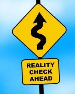 Reality-Check-Ahead